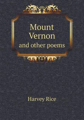 Mount Vernon and Other Poems