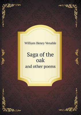 Saga of the Oak and Other Poems