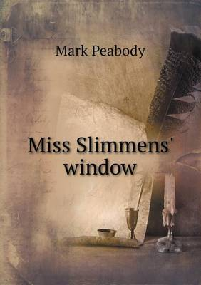 Miss Slimmens' Window