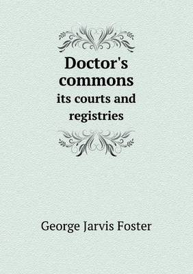 Doctor's Commons Its Courts and Registries