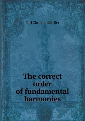 The Correct Order of Fundamental Harmonies