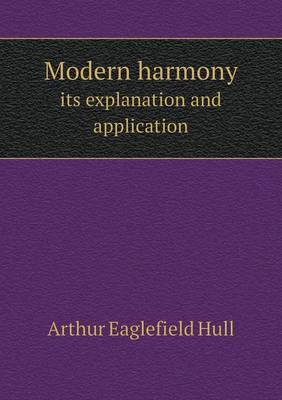 Modern Harmony Its Explanation and Application