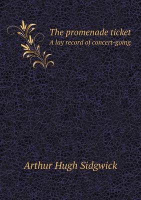 The Promenade Ticket a Lay Record of Concert-Going