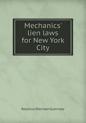 Mechanics' Lien Laws for New York City