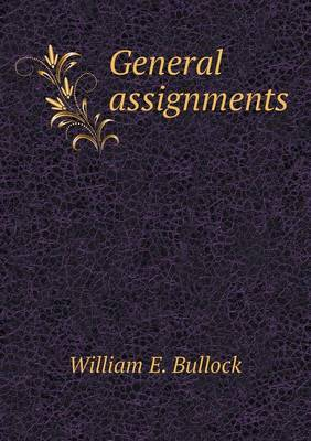 General Assignments