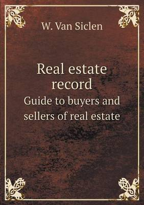 Real Estate Record Guide to Buyers and Sellers of Real Estate