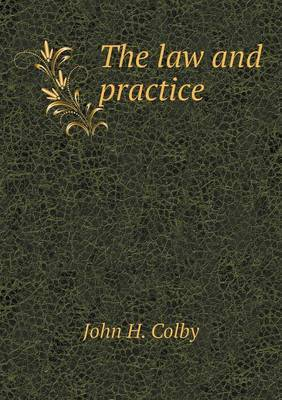 The Law and Practice