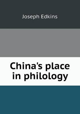China's Place in Philology