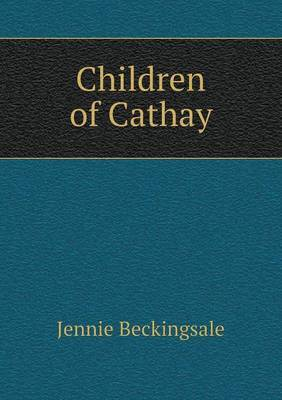 Children of Cathay