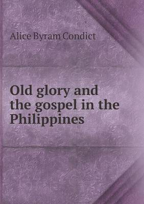 Old Glory and the Gospel in the Philippines