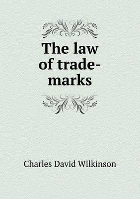 The Law of Trade-Marks