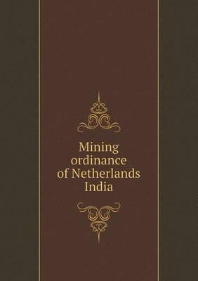 Mining Ordinance of Netherlands India