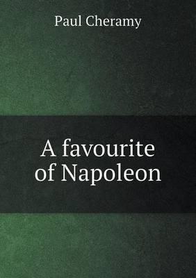 A Favourite of Napoleon
