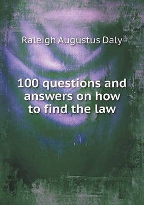 100 Questions and Answers on How to Find the Law