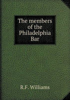 The Members of the Philadelphia Bar