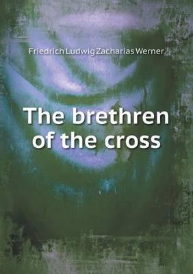 The Brethren of the Cross