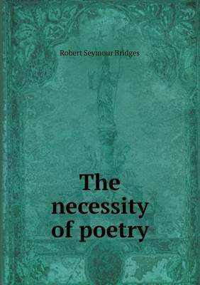 The Necessity of Poetry