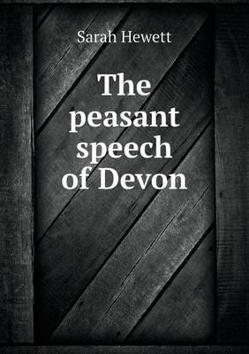 The Peasant Speech of Devon