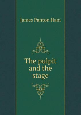 The Pulpit and the Stage