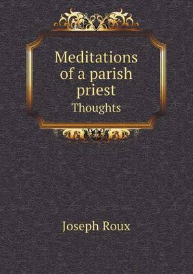 Meditations of a Parish Priest Thoughts