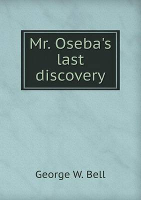 Mr. Oseba's Last Discovery