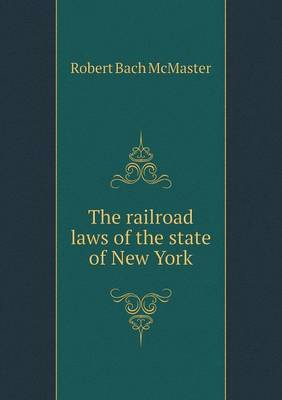 The Railroad Laws of the State of New York