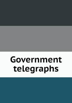 Government Telegraphs