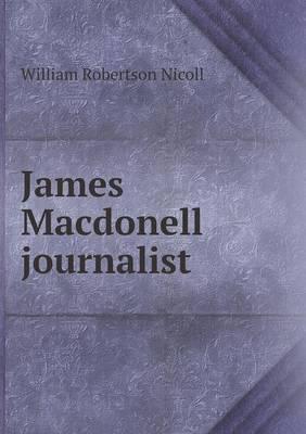 James Macdonell Journalist