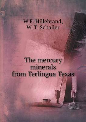The Mercury Minerals from Terlingua Texas
