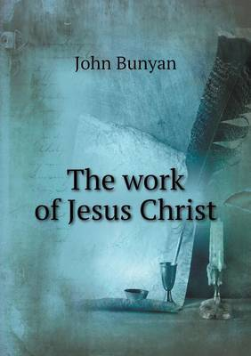The Work of Jesus Christ