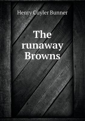 The Runaway Browns