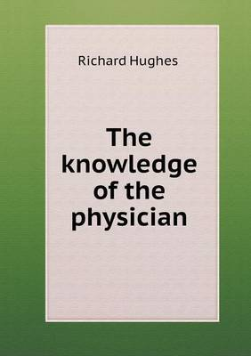 The Knowledge of the Physician