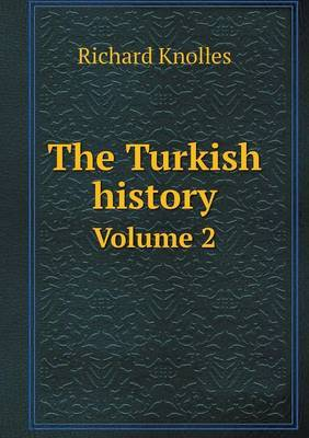 The Turkish History Volume 2