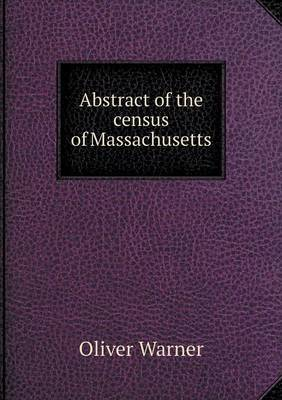 Abstract of the Census of Massachusetts