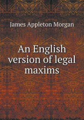 An English Version of Legal Maxims