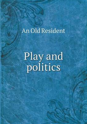 Play and Politics
