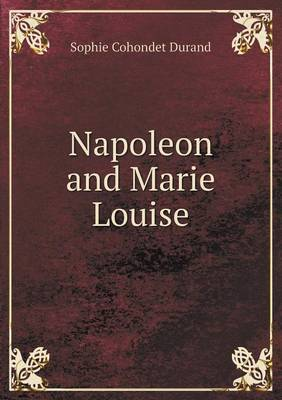 Napoleon and Marie Louise