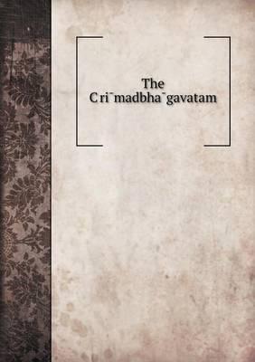 The C Ri Madbha Gavatam