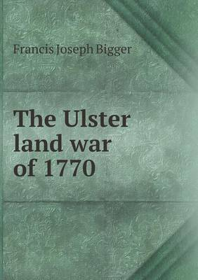 The Ulster Land War of 1770