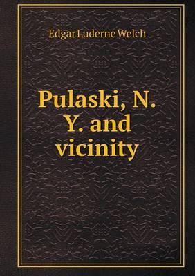 Pulaski, N.Y. and Vicinity