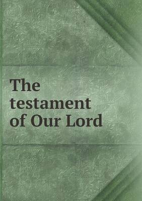 The Testament of Our Lord