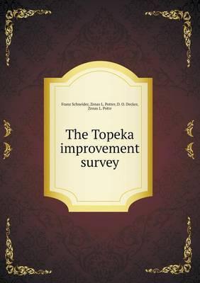 The Topeka Improvement Survey