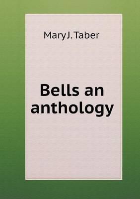 Bells an Anthology