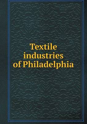 Textile Industries of Philadelphia