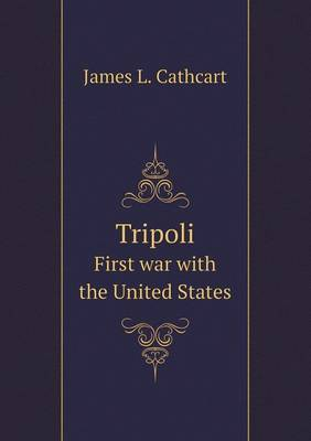 Tripoli First War with the United States