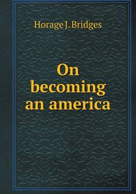 On Becoming an America
