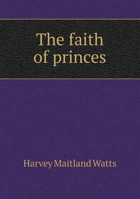 The Faith of Princes