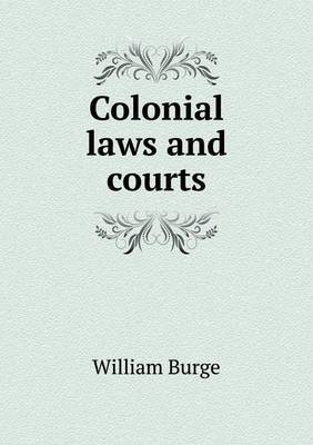 Colonial Laws and Courts