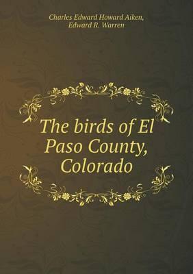 The Birds of El Paso County, Colorado