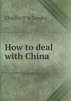 How to Deal with China